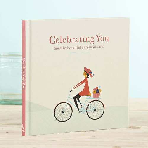 Celebrating You: And The Beautiful Person You Are Book