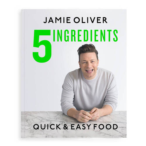 5 Ingredients, Quick & Easy Food By Jamie Oliver
