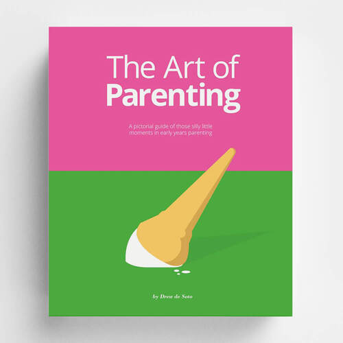 The Art of Parenting: The Things They Don't Tell You