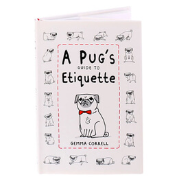 A Pug's Guide to Etiquette Book