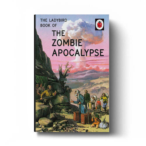 Ladybird Book of the Zombie Apocalypse Hardcover