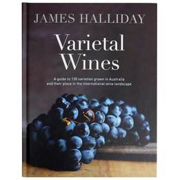 Varietal Wines by James Halliday