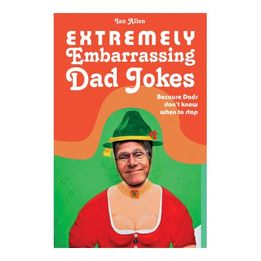 Extremely Embarrassing Dad Jokes Book