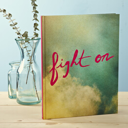 Fight On Hardcover Book: A Daily Reminder of Strength