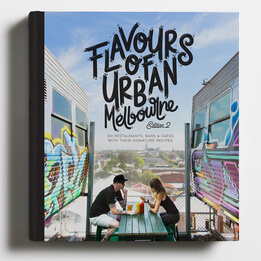 Flavours of Urban Melbourne 2nd Edition Book